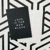 "Love is the new black – Grußkarte ""Love is the new black"""
