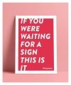 """Typo Poster A2 Artprint mit Weinspruch """"The Sign"""" von Typewine"""