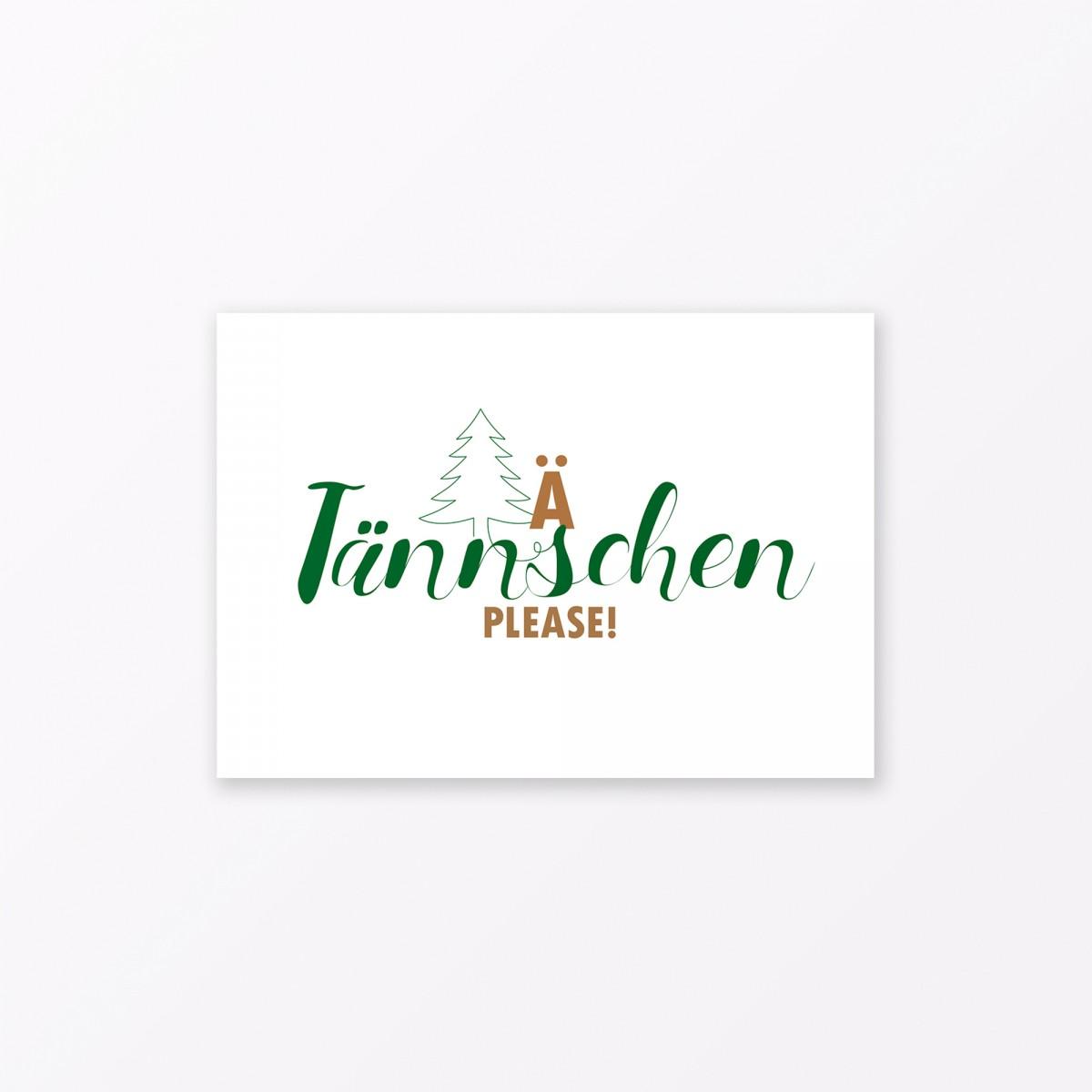 """TYPOP Postkarte """"Ä Tännschen please"""" DIN A6"""