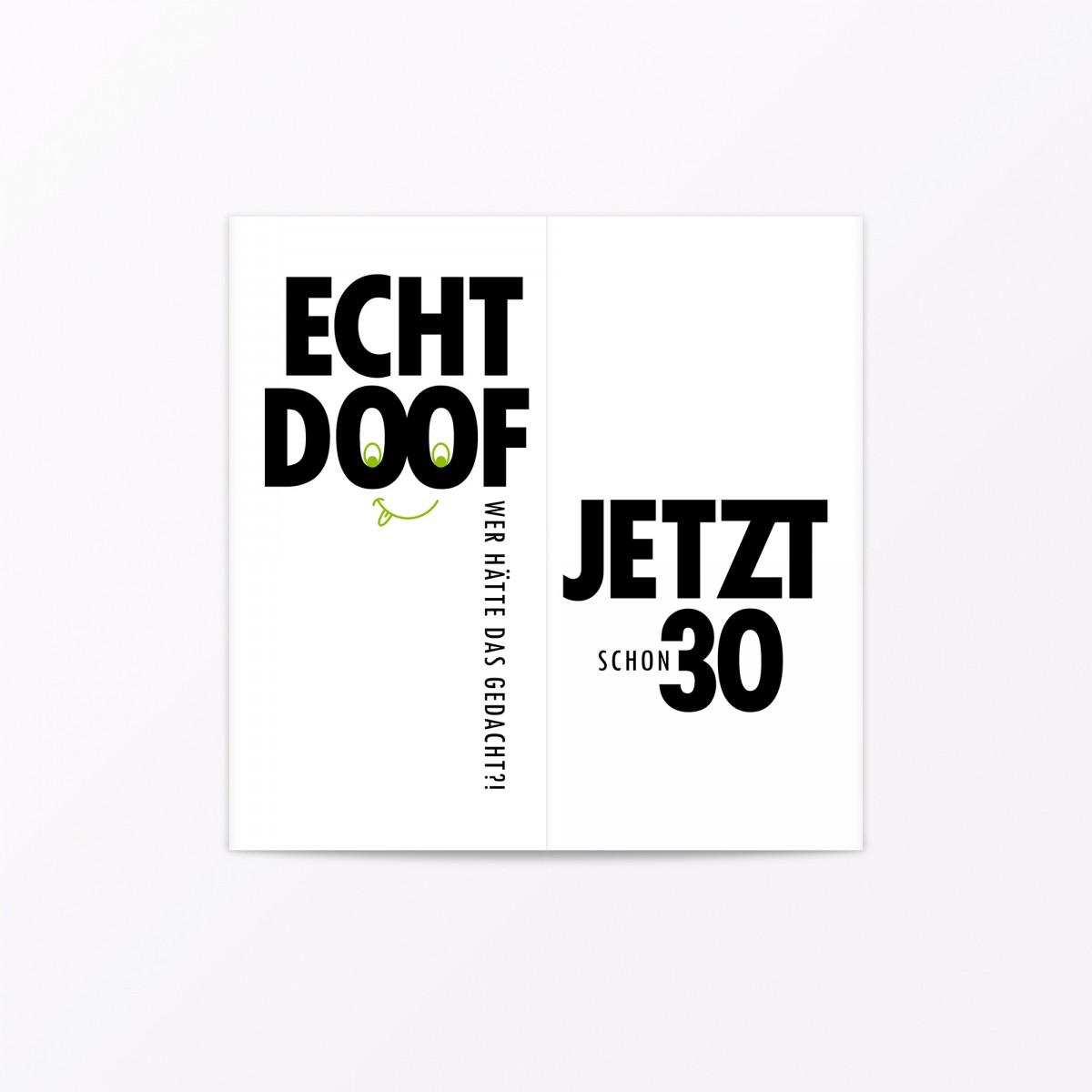 """TYPOP Geburtstagskarte """"Echt doof jetzt 30"""" Faltkarte inkl. Umschlag"""