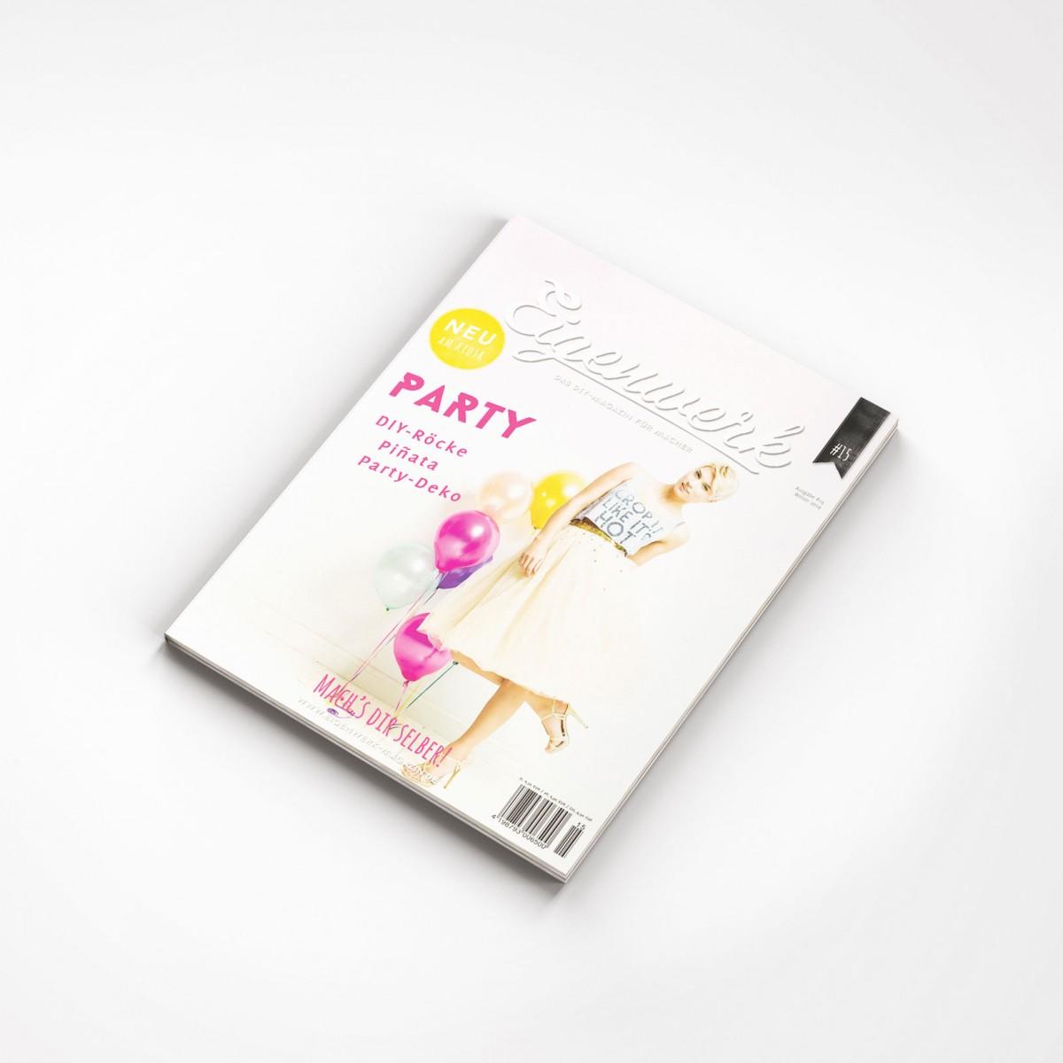 Eigenwerk-Magazin #15 - PARTY