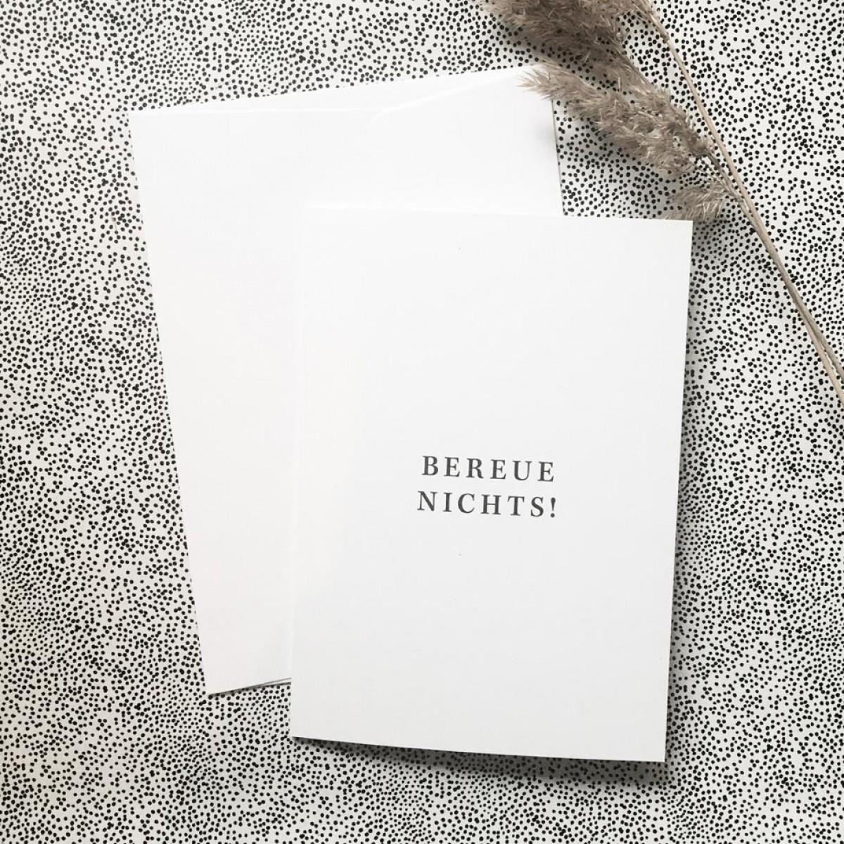 "Love is the new black – Grußkarte ""Bereue nichts"""