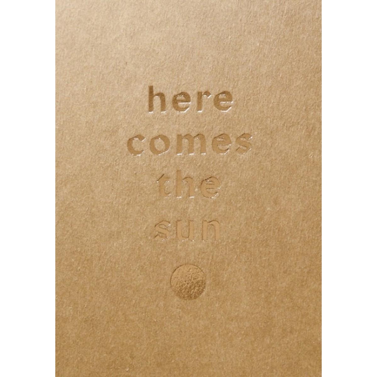 HERE COMES THE SUN - A5 Print - Letterpress – Anna Cosma