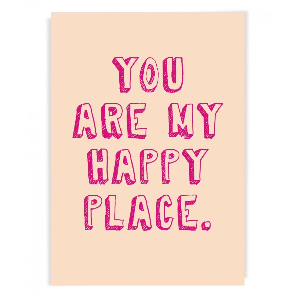 "PETERSEN Poster ""You are my happy place"" (A3)"