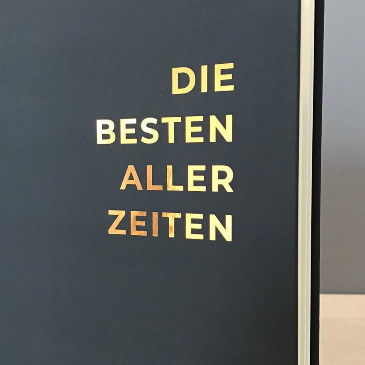 ACD DESIGN.BÜRO / Freundebuch für Erwachsene »Die Besten aller Zeiten«