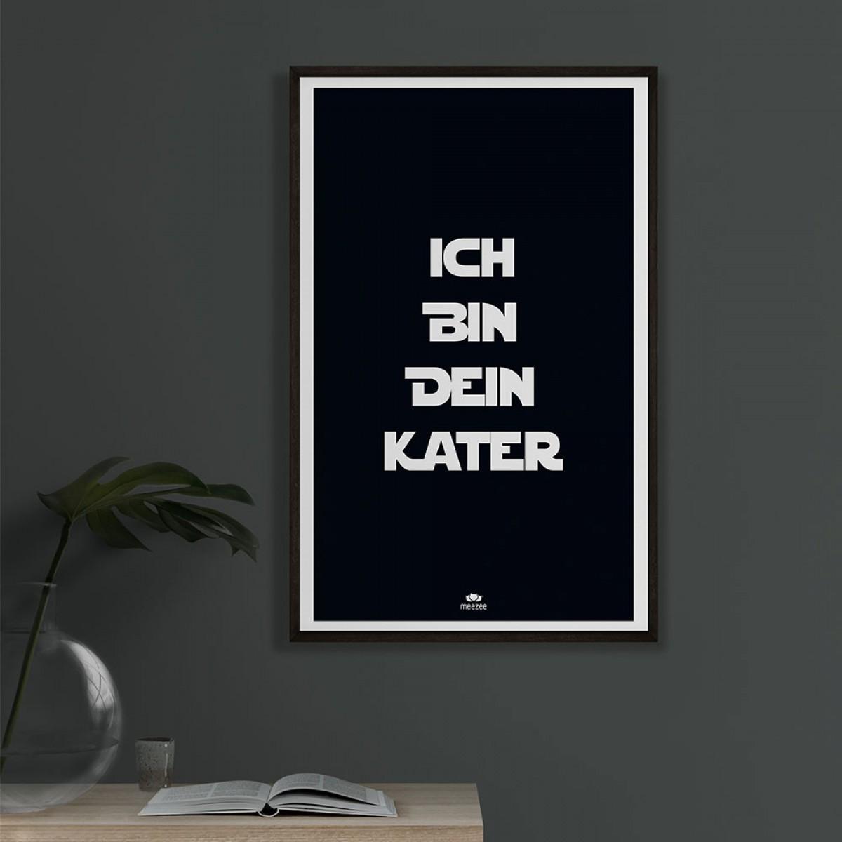 meezee FONT POSTER - ICH BIN DEIN KATER - black - 40 x 60cm