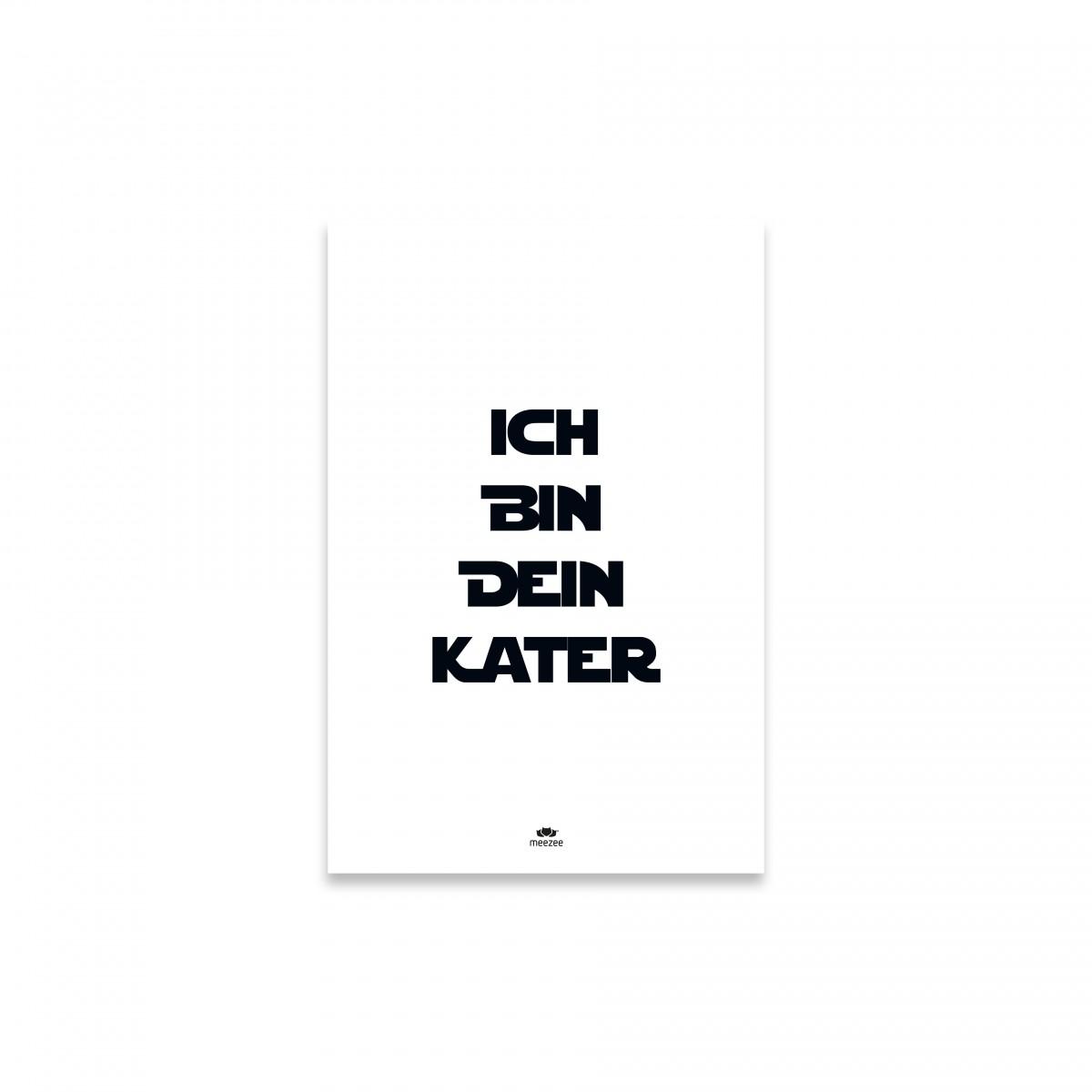 FONT POSTER - ICH BIN DEIN KATER - white - 40 x 60cm