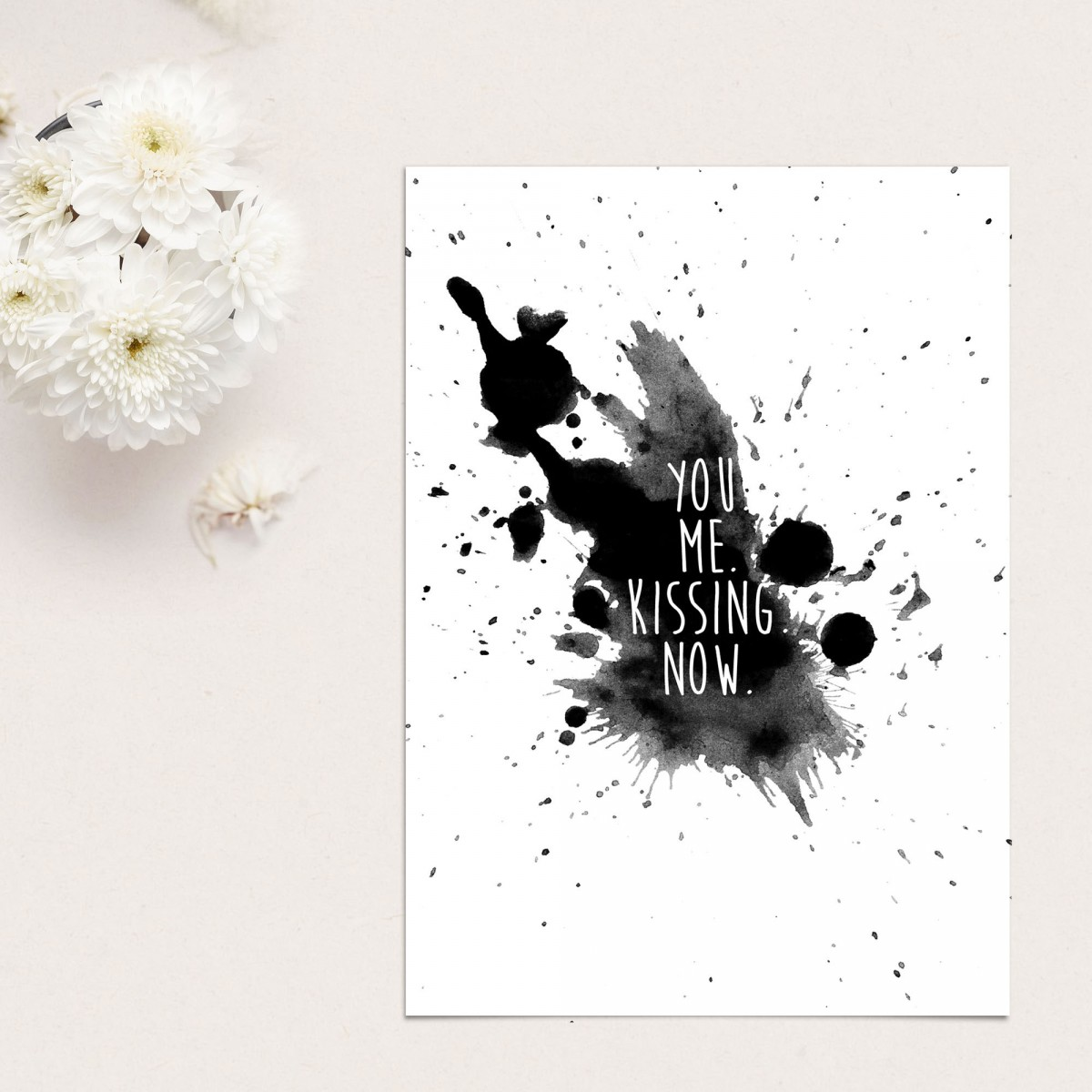 "Love is the new black — Poster ""YOU. ME. KISSING. NOW."", Din A4 Format"