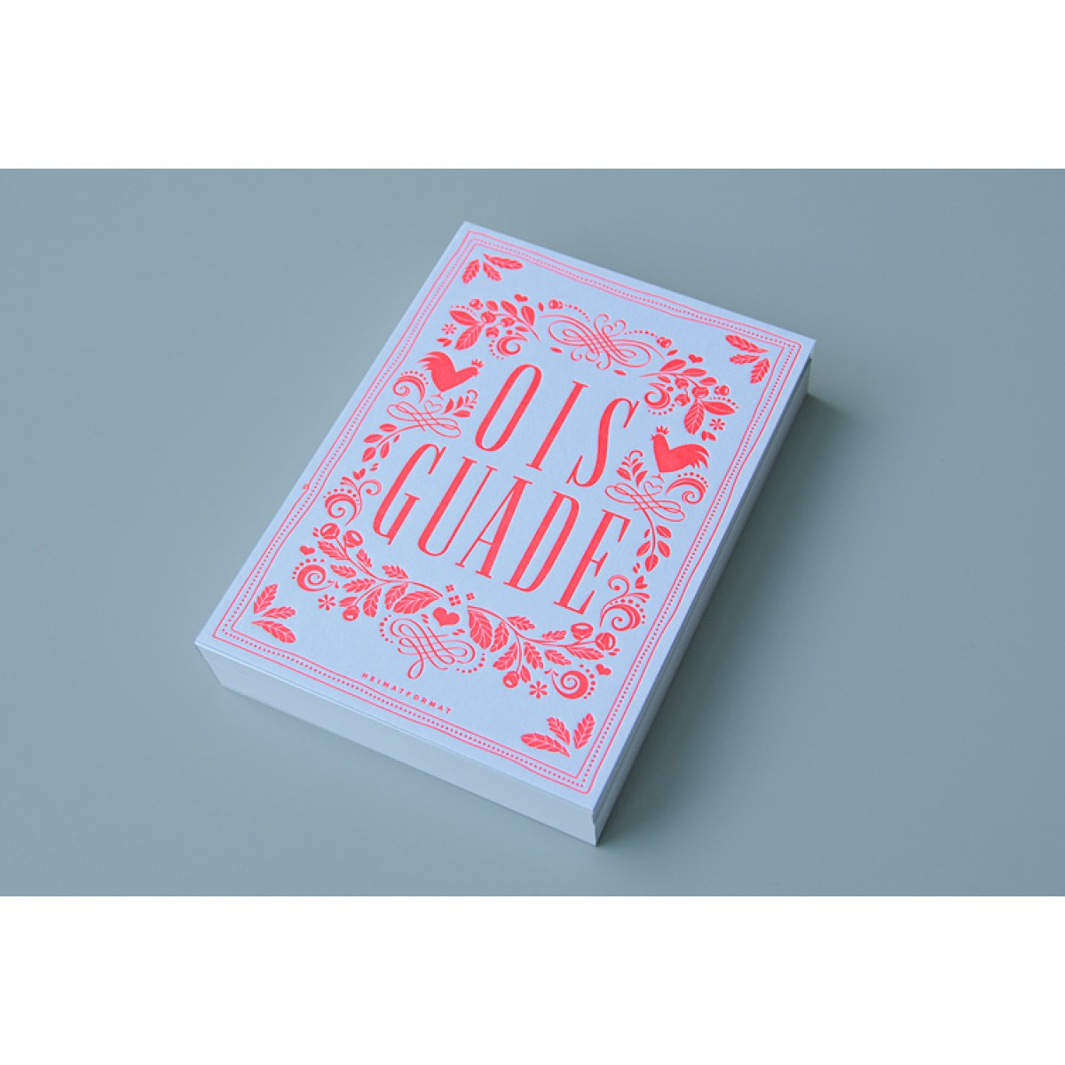 HEIMATFORMAT OIS GUADE – Neon-Letterpress inkl. Kuvert
