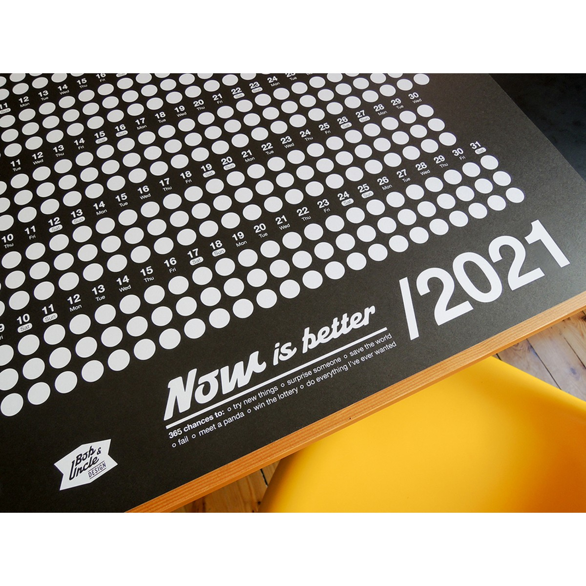 Bob And Uncle Design – Wandkalender – Now Is Better 2021 – Schwarz – 680 x 1000 mm