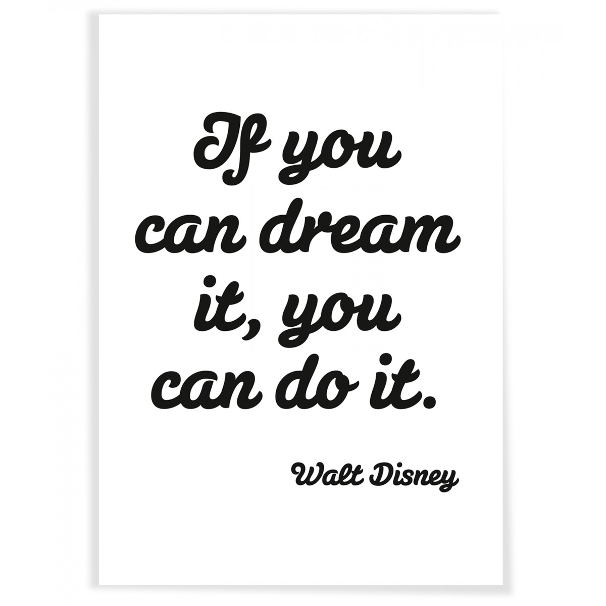 """PETERSEN Poster """"If you can dream it, you can do it."""