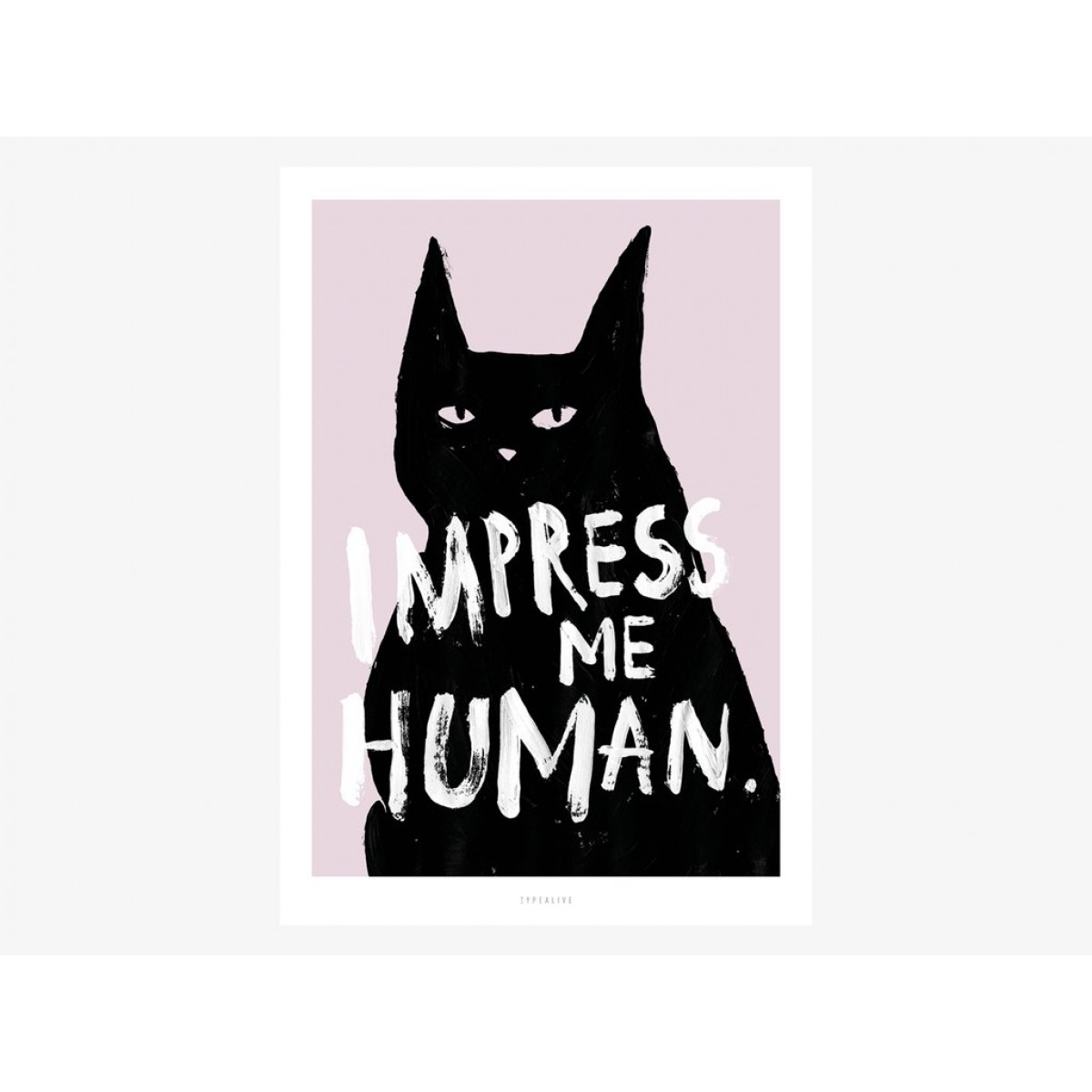 typealive / Impress Me