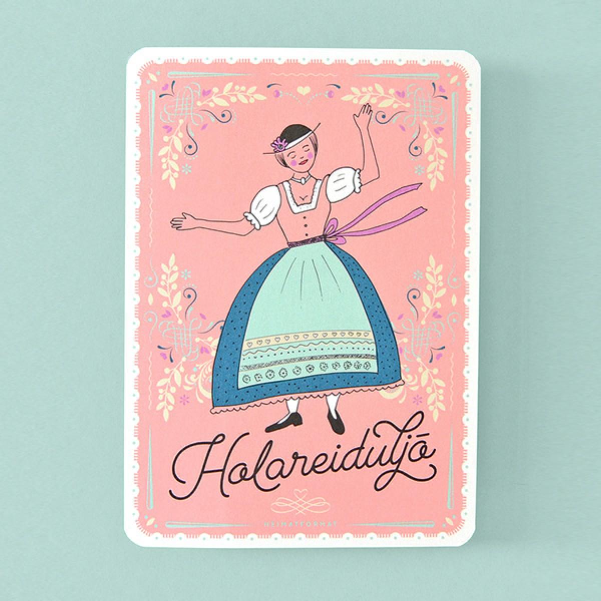 HEIMATFORMAT HOLAREIDULJÖ – Liesl // Bayerische Postkarte