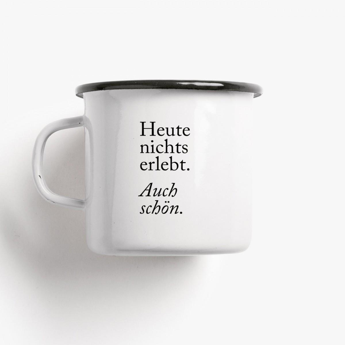 typealive / Emaillebecher Tasse / Auch Schön