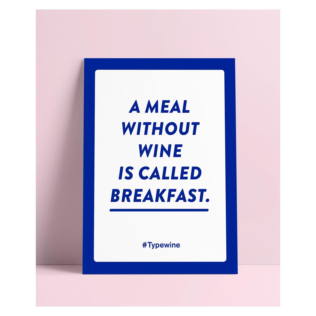 """Typo Poster A2 Artprint mit Weinspruch """"Meal without wine"""" von Typewine"""