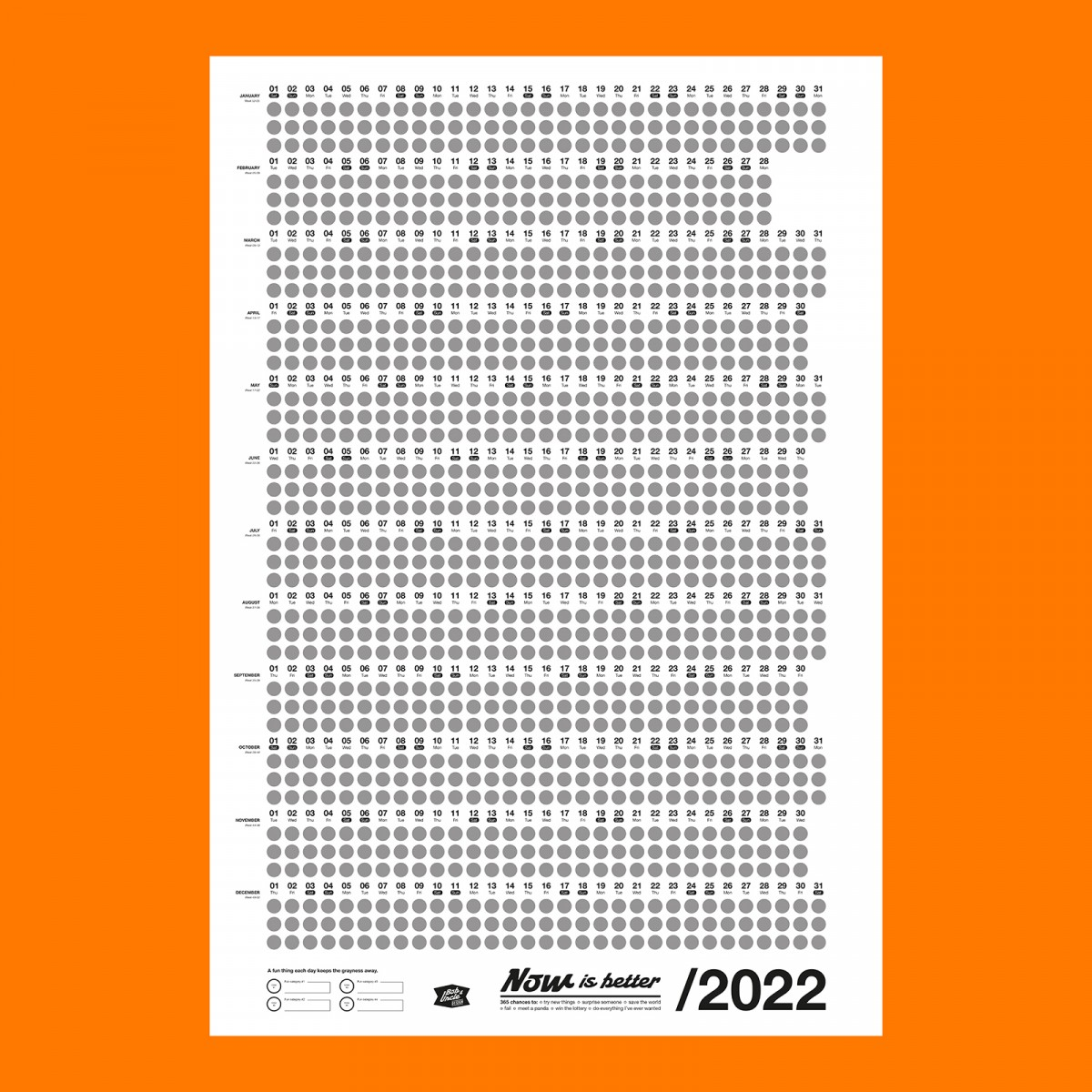Bob And Uncle Design – Wandkalender – Now Is Better 2022 – Weiß – 680 x 1000 mm