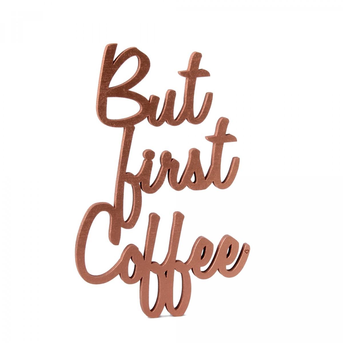 NOGALLERY But first coffee - Deko Schriftzug Holz