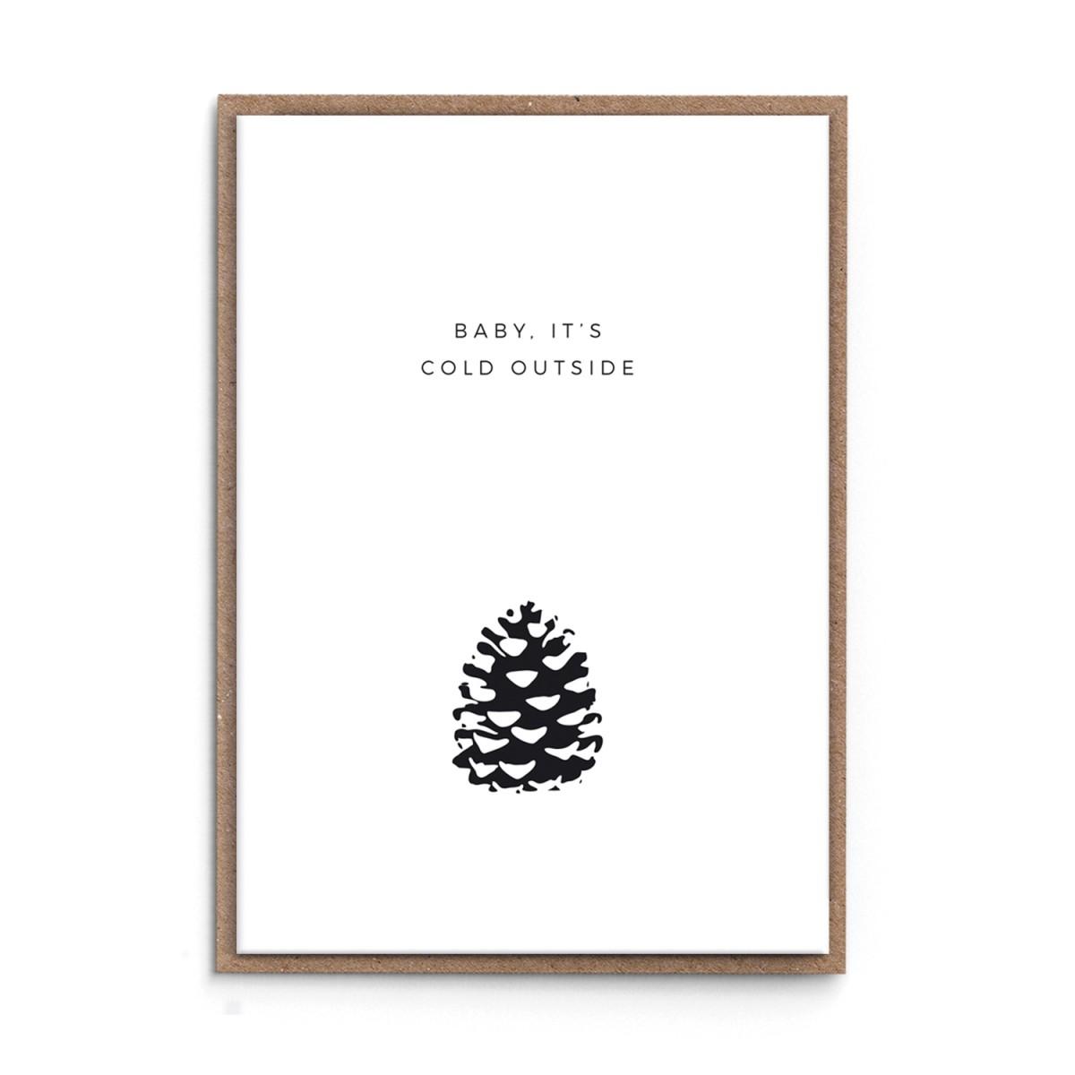 "sonst noch was? Weihnachtskarte ""Baby, it's cold outside"""