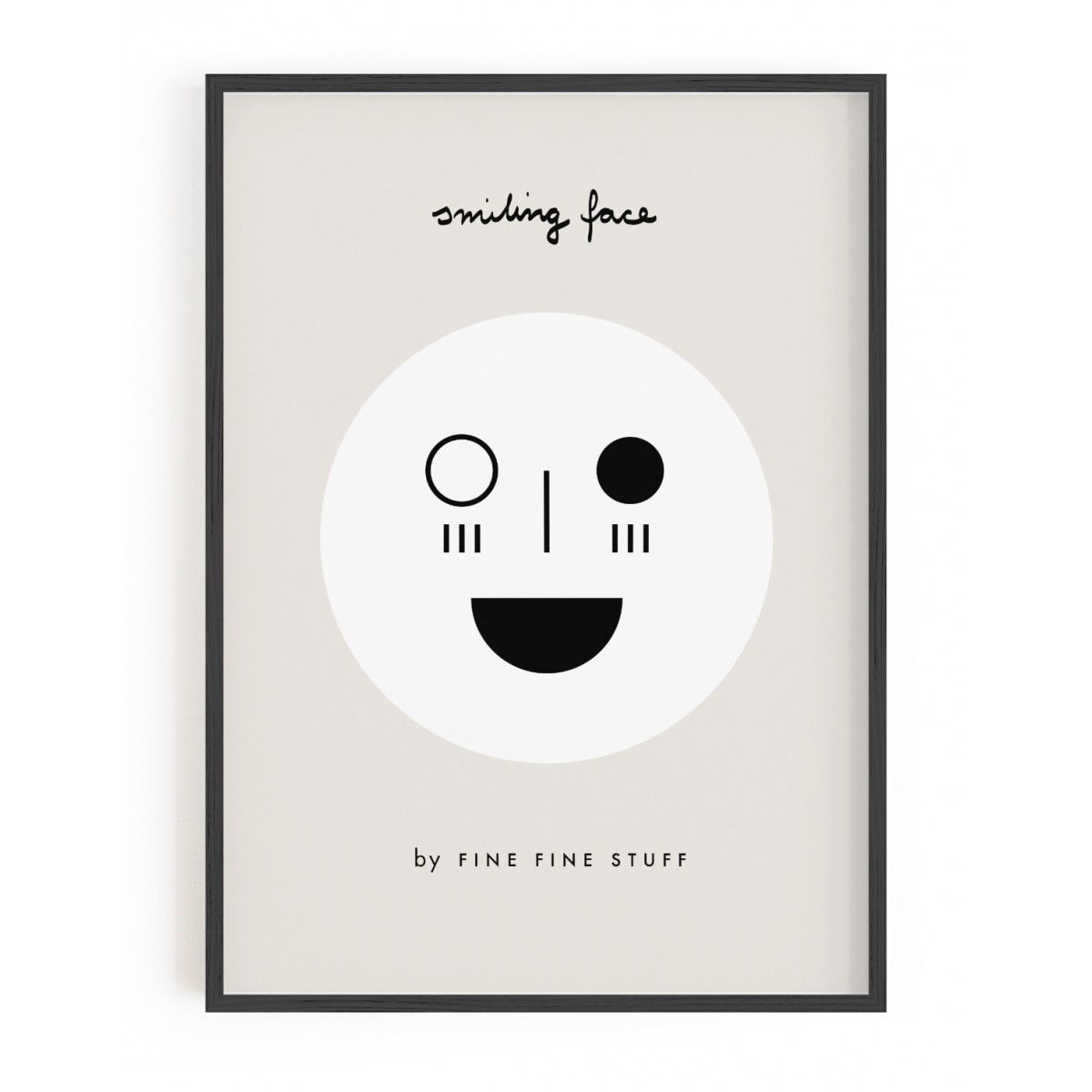 FINE FINE STUFF - Poster - Smiling Face - black - 30x40