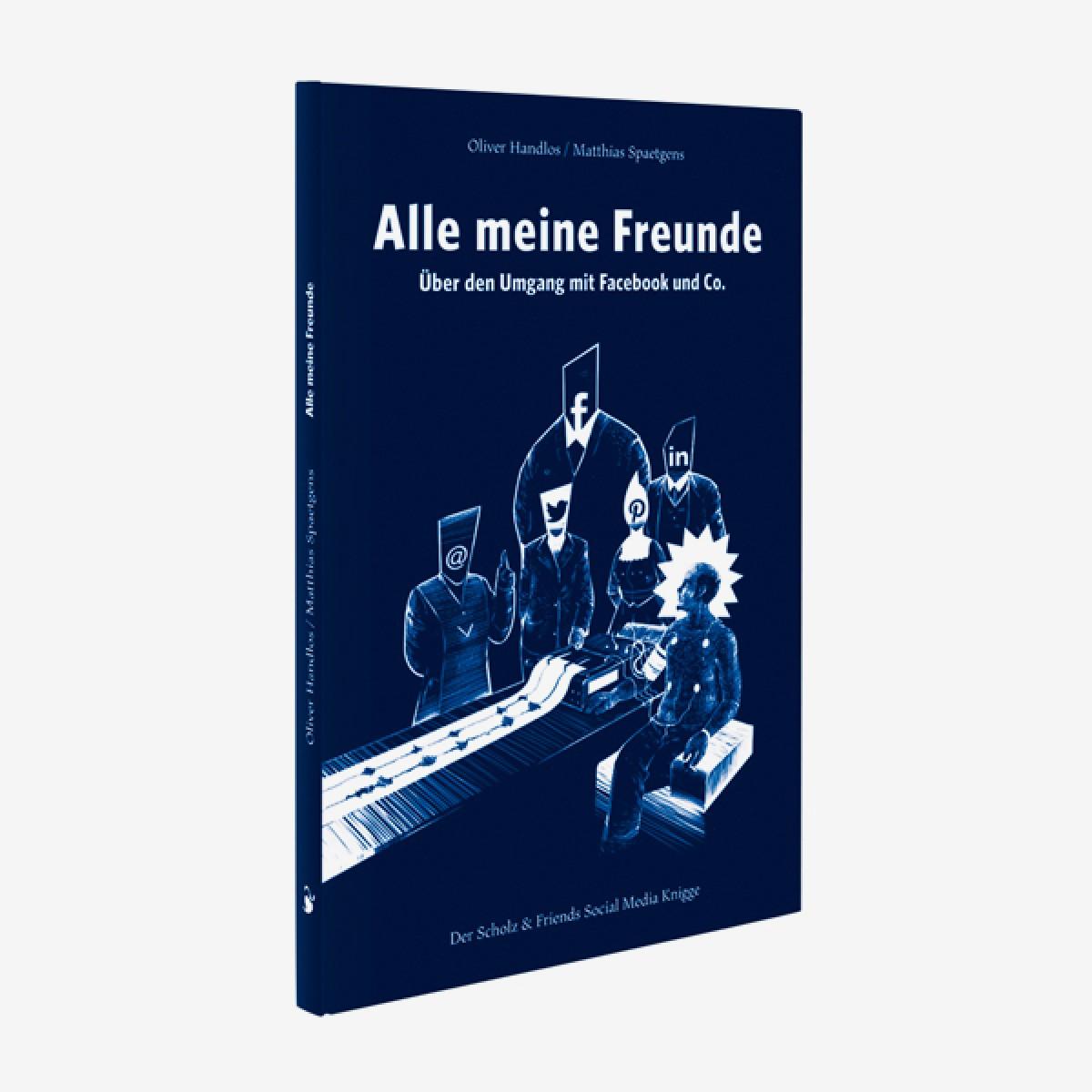 Verlag Hermann Schmidt Alle meine Freunde. Über den Umgang mit Facebook und Co.