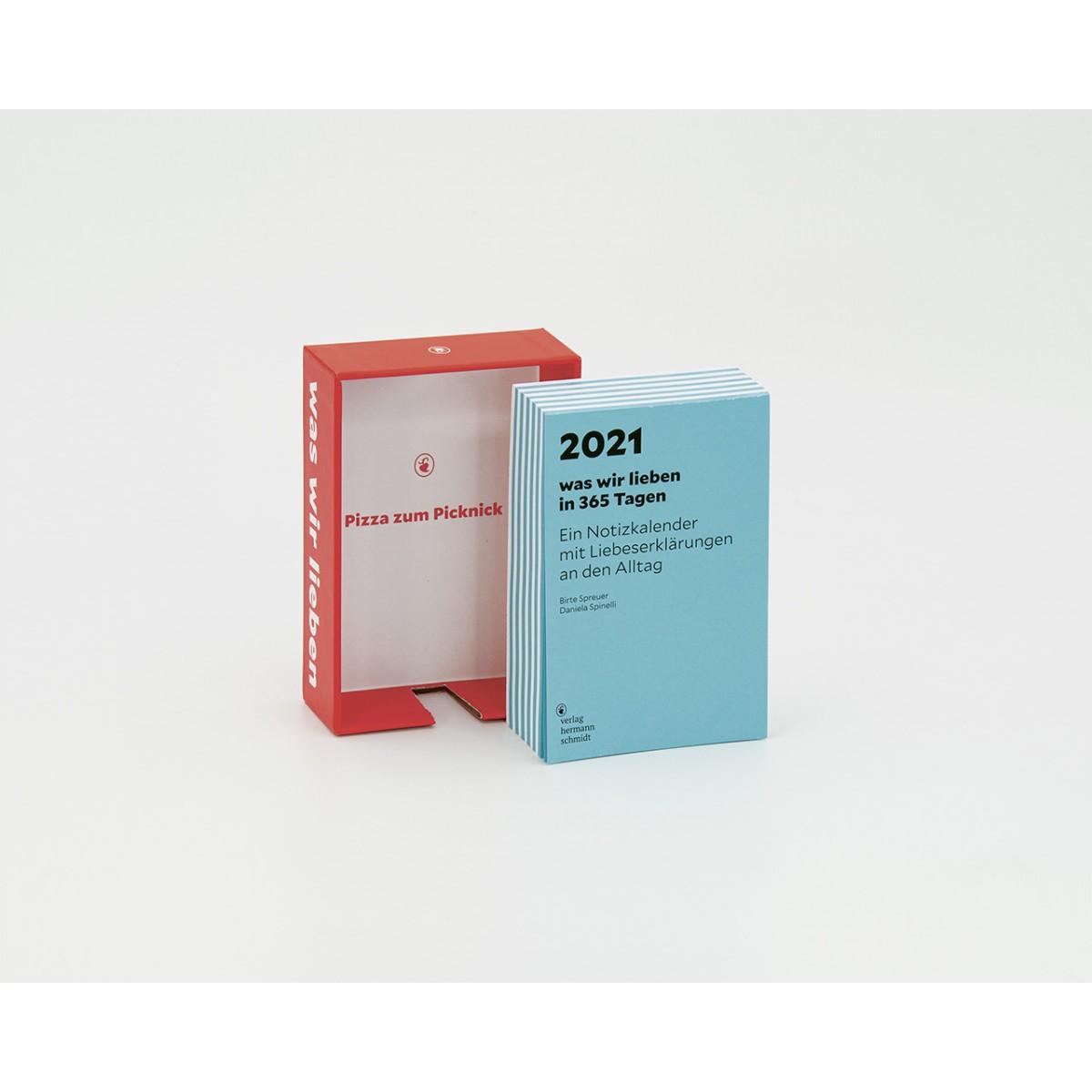 Verlag Hermann Schmidt »was wir lieben: in 365 Tagen« Ein Notizkalender für 2021 mit Liebeserklärungen an den Alltag