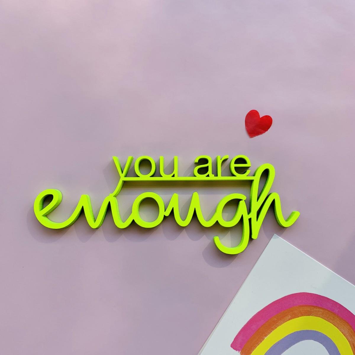NOGALLERY You are enough - Deko Schriftzug Holz