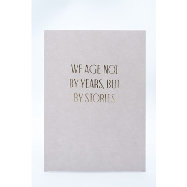 WE AGE BY STORIES... - A5 Print - Letterpress – Anna Cosma