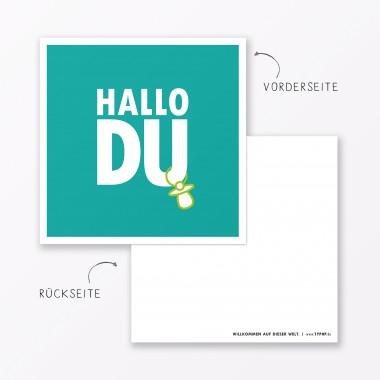 """TYPOP 2-teiliges Set Design BABYKARTE """"Hallo Du"""" Türkis quadratisch inkl. Umschlag"""