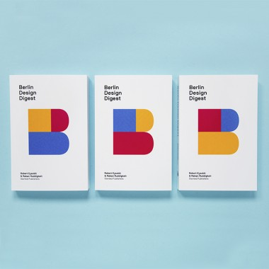 Berlin Design Digest – 100 successful projects, products, and processes