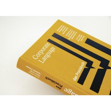 Armin Reins | Veronika Classen | Géza Czopf »Corporate Language – das Praxisbuch «Warum Marken in der digitalen Welt eine stärkere Stimme brauchen