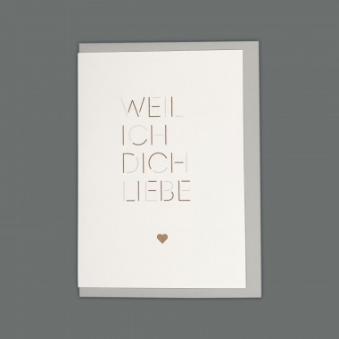 Feingeladen // MAGIC WORDS // »Weil ich dich liebe« (GDBQ) // RISO-Klappkarte, A6
