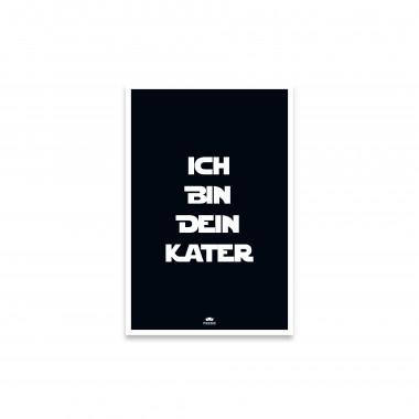 FONT POSTER - ICH BIN DEIN KATER - black - 40 x 60cm