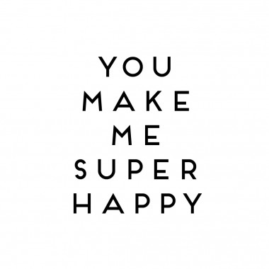 "Love is the new black - Motiv ""You make me super happy"" gerahmt, 19x19 cm"
