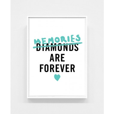 Memories / Diamonds are forever -- DIN A3 Poster