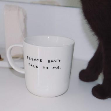 PLEASE DON'T TALK TO ME Tasse – Johanna Schwarzer