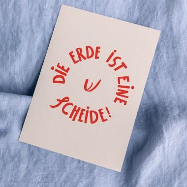 """""""Die Erde ist eine Sche!de"""" Postkarte (3er-Set)"""