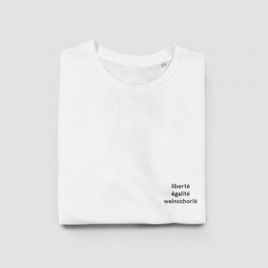 """edition ij Unisex T-Shirt """"liberté égalité weinschorlé"""""""