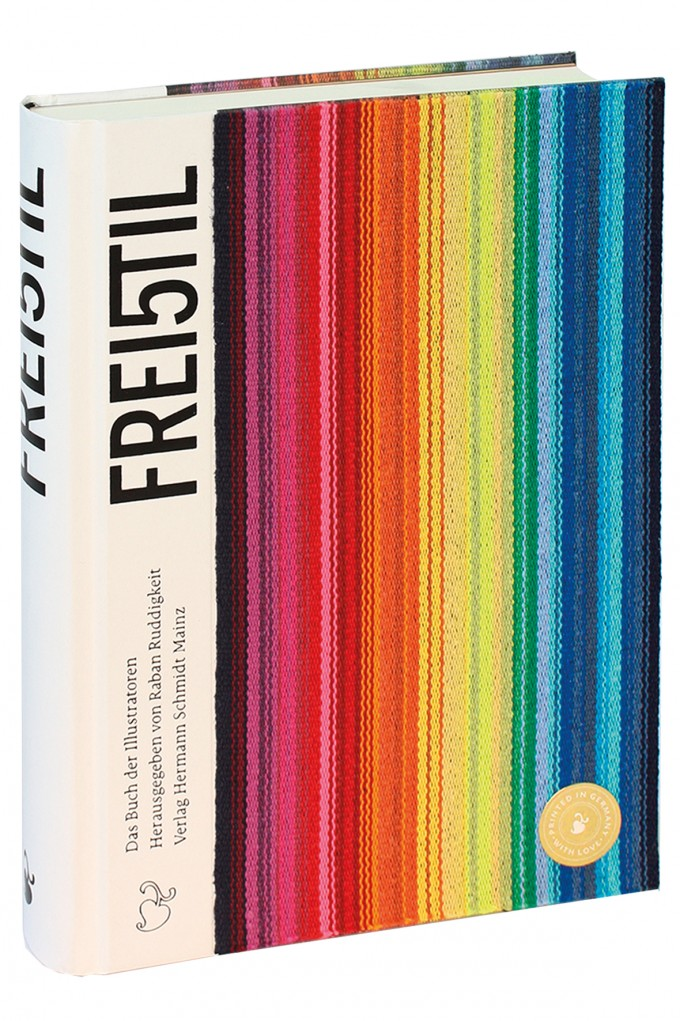Verlag Hermann Schmidt »Freistil 5 Das Buch der Illustratoren« Hrsg. von Raban Ruddigkeit