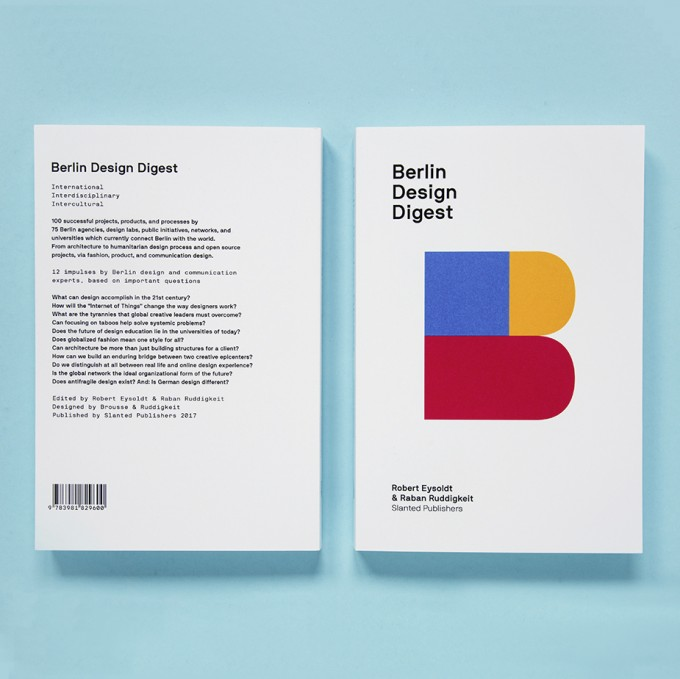 Berlin Design Digest – 100 successful projects, products, and processes (Slanted Publishers)