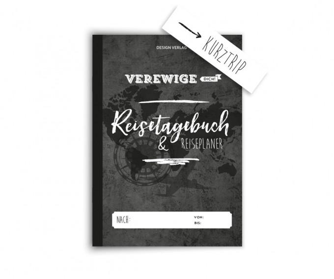 """Design Verlag Reisetagebuch + Reiseplaner für Kurztrips """"Verewige Dich!"""""""