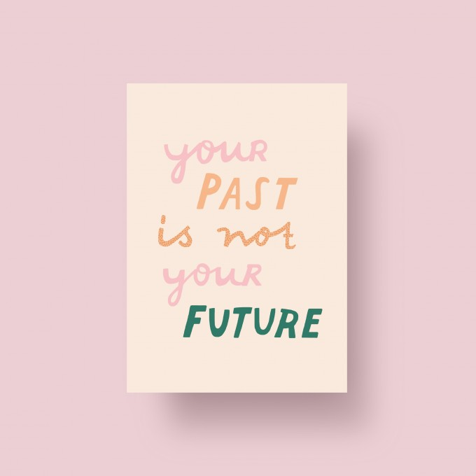 """Notietzblock Postkarte """"Your Past is not your Future"""", A6"""