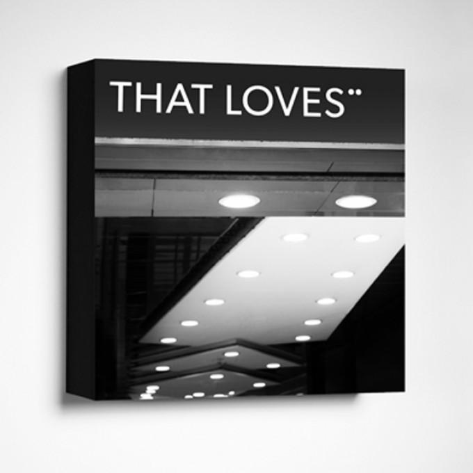 FrankfurterBubb THAT LOVESLimited Edition schwarz-weißFoto-Kachel