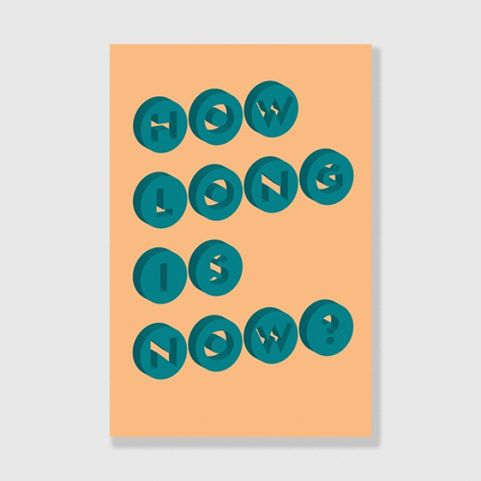 """ZEITLOOPS """"How Long is now?"""", Posterprint 40x60 cm"""