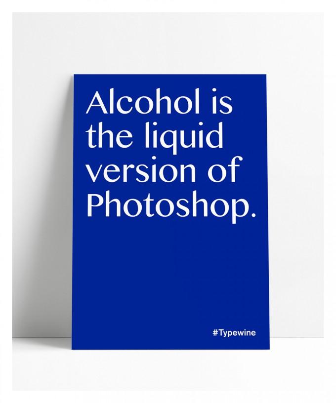 """Typo Poster A2 Artprint mit Weinspruch """"Liquid Photoshop"""" von Typewine"""