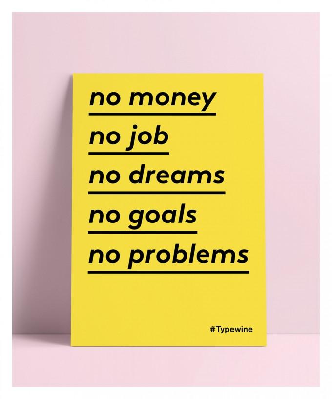 """Typo Poster A2 Artprint mit Weinspruch """"No Problems"""" von Typewine"""