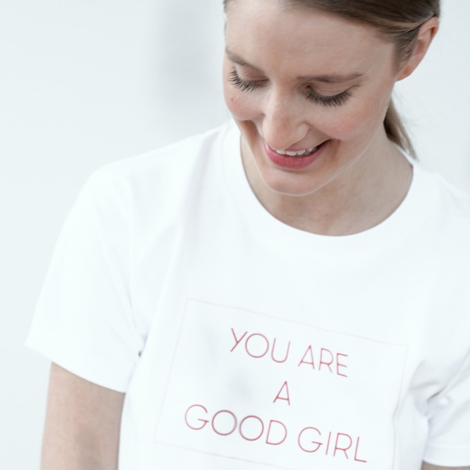 t-shirt YOU ARE A GOOD GIRL - PULS good stuff