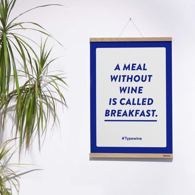 """Typo Poster mit Weinspruch """"Meal without Wine"""" von Typewine inkl. Magnetischer Posterleiste A2"""