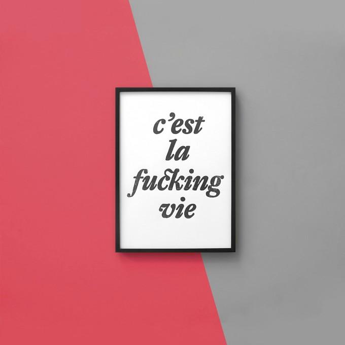 The True Type Linoldruck »c̓est la fucking vie«, gerahmt (DIN A4), Poster, Print, Typografie, Design