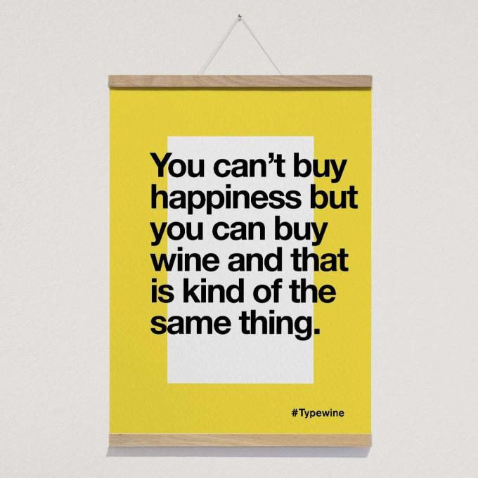 """Typo Poster mit Weinspruch """"Happiness"""" von Typewine inkl. Magnetischer Posterleiste A2"""