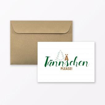 """TYPOP Postkarte """"Ä Tännschen please"""" DIN A6 inkl. Umschlag"""